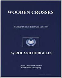 Wooden Crosses by Dorgeles, Roland