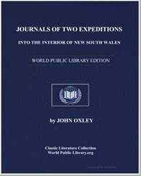 Journals of Two Expeditions into the Int... by Oxley, John