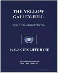 The Yellow Galley-Full by Hyne, Charles John Cutcliffe Wright