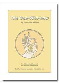 The One-Who-Saw by Bikkhu, Gambhiro