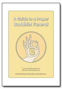 A Guide to a Proper Buddhist Funeral by
