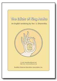 The Edicts of King Asoka by Dhammika, S., Venerable