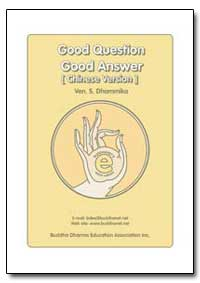 Good Question Good Answer [Chinese Versi... by Dhammika, S., Venerable
