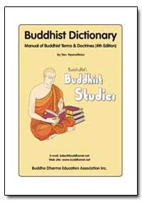 Buddhist Dictionary by Nyanatiloka, Venerable