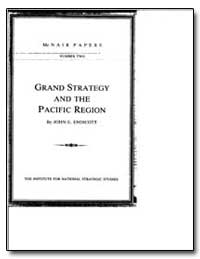 Grand Strategy and the Pacific Region by Endicott, John E.