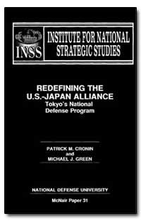 Redefining the U.S.-Japan Alliance Tokyo... by Cronin, Patrick M.