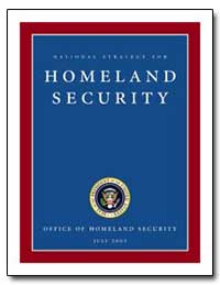 National Strategy for Homeland Security by Bush, George W.