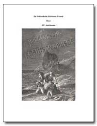 De Hollandsche Robinson Crusoe by Andriessen, J. P.