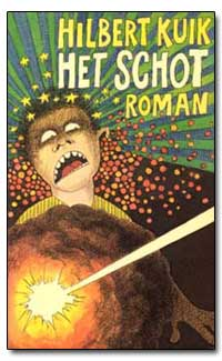 Het Schot Roman by Kuik, Hilbert