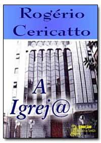 A Igrejrogerio Cericatto by Sousa, Naasom A.