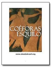 Coeforas Esquilo Traducao Lobo Vilela by