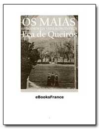 Eca de Queiros Os Maias Episodios Da Vid... by De Queiros, José Maria Eca