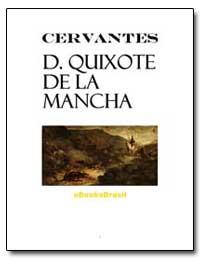 Don Quixote de la Mancha- Primeira Parte by Cervantes, Miguel De