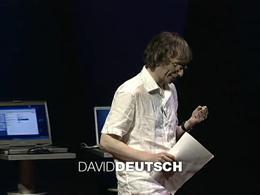 TEDtalks Global Conference 2005 : David ... by David Deutsch