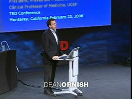 TEDtalks Conference 2006 : Dean Ornish: ... by Dean Ornish