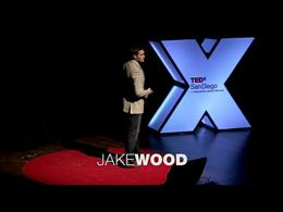 TEDx Projects SanDiego : Jake Wood: A ne... by Jake Wood