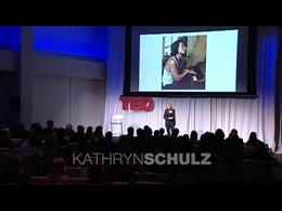 TEDtalks Salon NY2011 : Kathryn Schulz: ... by Kathryn Schulz