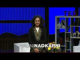 TEDtalks Conference 2010 : Nalini Nadkar... by Nalini Nadkarni