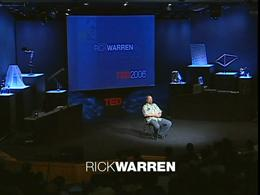 TEDtalks Conference 2006 : Rick Warren: ... by Rick Warren
