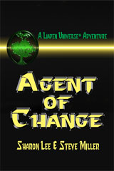 Agent of Change by Lee, Sharon and Miller, Steve