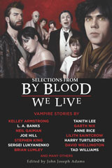 Selections from by Blood We Live by Adams, John J.