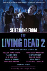 Selections from the Living Dead by Adams, John J.