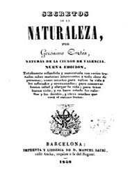 Biblioteca Hispanica : Secrets of Nature by Cortes, Geronimo