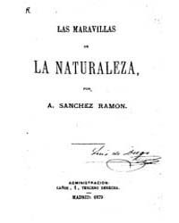 Biblioteca Hispanica : the Wonders of Na... by Ramon Sanchez, A.
