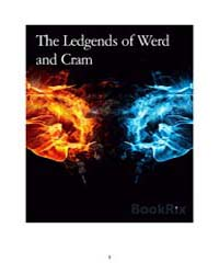 The Ledgends of Werd and Cram by Drew Bowers; Marc Shukoski