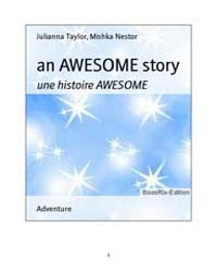 An Awesome Story by Julianna Taylor, Mishka Nestor