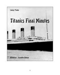 Titanics Final Minutes by Linsey Yanke