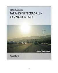 Tarangini Teeradalli- Kannada Novel by Vaman Acharya