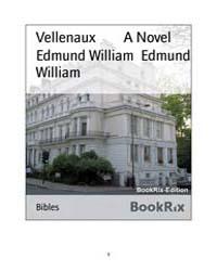 Vellenaux a Novel by William, Edmund