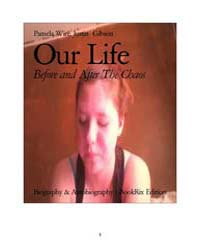 Our Life by Pamela Wire; Justin Gibson