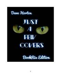 Just a Few Covers by Horton, Dave