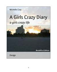 A Girls Crazy Diary by Cruz, Michelle