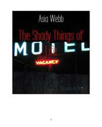 The Shady Things of Life by Webb, Asia