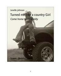 Turned Me Into a Country Girl by Johnson Janelle