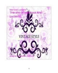 The Life of Marissa Ann Luckett by Luckett, Marissa