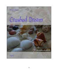 Crushed Dream by Johnson, Morgan