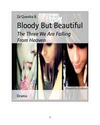 Bloody but Beautiful by Zaquealia, B.