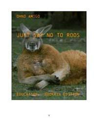 Just Say No to Roos by Ohno Amigo