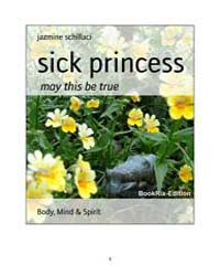 Sick Princess by Schillaci, Jazmine