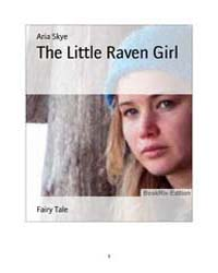 The Little Raven Girl by Skye, Aria