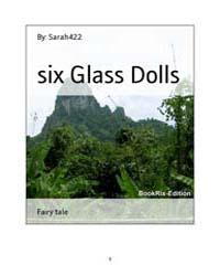 Six Glass Dolls by