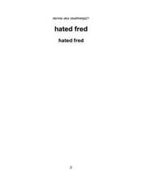 Hated Fred by Aka, Dennis