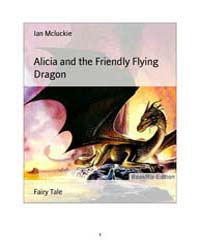 Alicia and the Friendly Flying Dragon by McLuckie, Ian