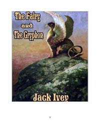The Fairy and the Gryphon by Ivey, Jack