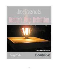 Beauty's True Definition by Crossroads, Jade
