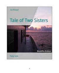 Tale of Two Sisters by Kispal, Jax